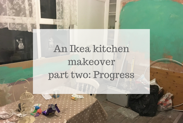 An Ikea kitchen makeover: progress