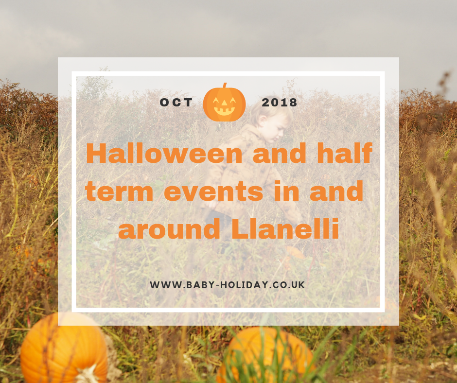 Halloween and half term events in and around Llanelli